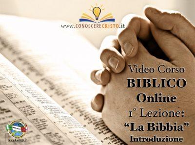 1° Video Lezione – La Bibbia: Parola di Dio